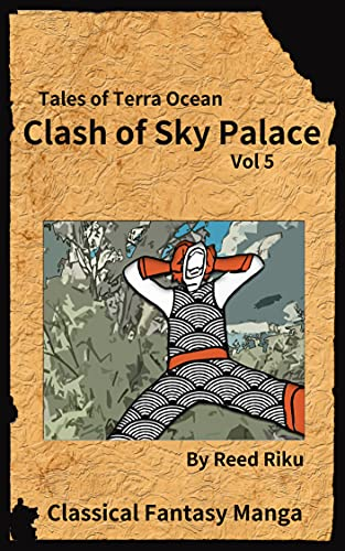 Castle in the Sky - Clash of Sky Palace Vol 5: International English Edition (Tales of Terra Ocean Animation Series Book 6)