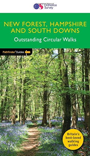 New Forest, Hampshire & South Downs Outstanding Circular Walks (Pathfinder Guides)