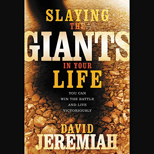 Slaying the Giants in Your Life cover art