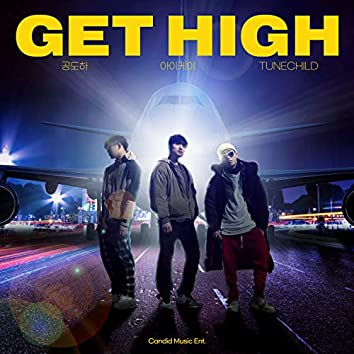 Get High (Feat. TUNECHILD, Gong Doha)