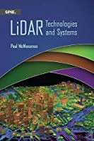 LiDAR Technologies and Systems (Press Monographs)