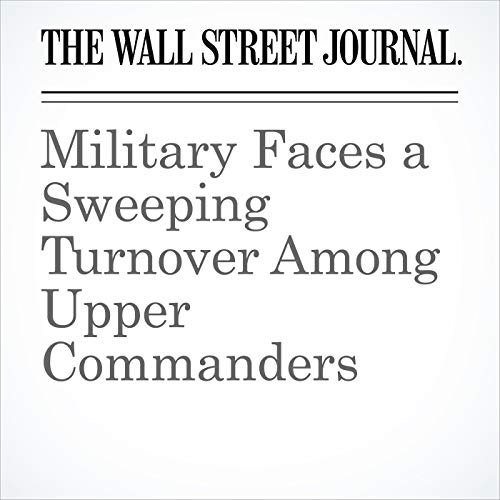 Military Faces a Sweeping Turnover Among Upper Commanders copertina