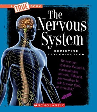 The Nervous System (New True Books: Health (Paperback)) by Christine Taylor-Butler(2008-09-01)