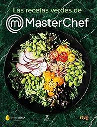 Las recetas verdes de MasterChef par  Shine