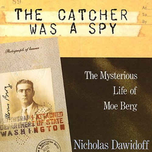 The Catcher Was a Spy cover art