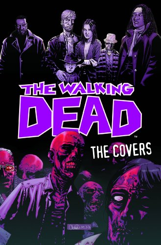 The Walking Dead: The Covers Volume 1