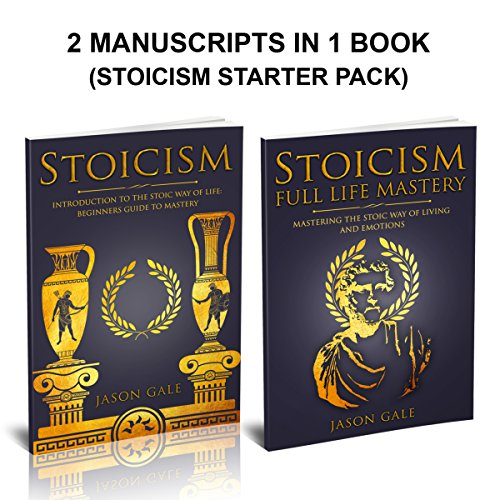 Stoicism: 2 Manuscripts in 1 Book Audiobook By Jason Gale cover art
