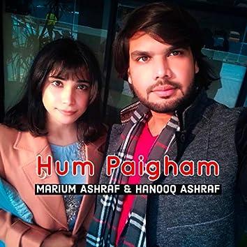 Hum Paigham Laaay Hain