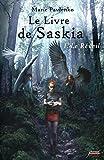 Le livre de Saskia - tome 01 : Le réveil: I - Le Réveil