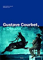 Gustave Courbet, d'Ornans