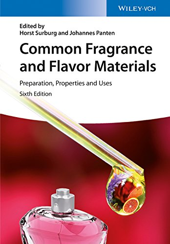 Common Fragrance and Flavor Materials: Preparation, Properties and Uses (English Edition)