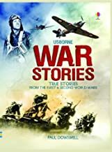 War Stories: True Stories from the First & Second World Wars