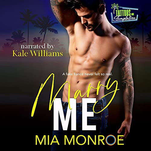 Marry Me: Tattoos and Temptation, Book 1