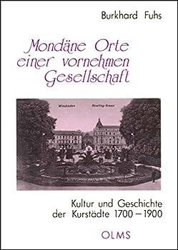 Paperback Mondane Orte Einer Vornehmen Gesellschaft [German] Book