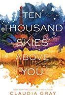 Ten Thousand Skies Above You (Firebird, 2)