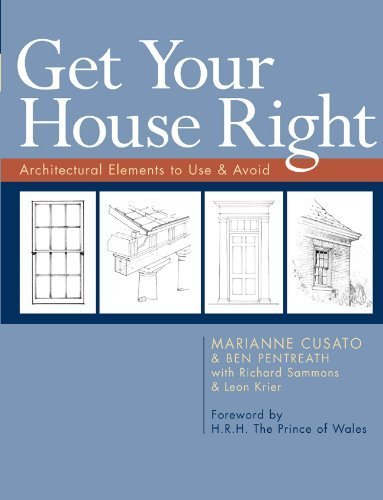 [Marianne Cusato] Get Your House Right: Architectural Elements to Use & Avoid [Paperback]