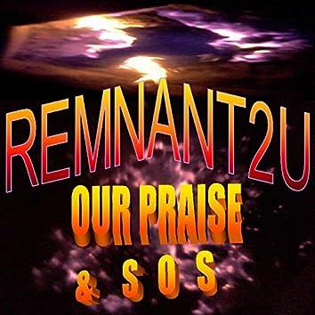 Our Praise & Sos