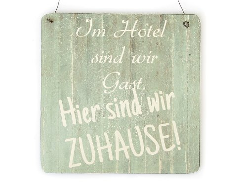 Interluxe XL Shabby Vintage Schild IM Hotel SIND WIR GAST Camping Camper Geschenk Wohnwagen Wohnmobil