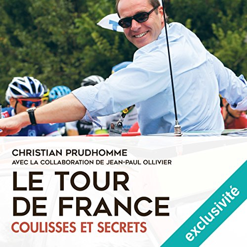 Couverture de Le Tour de France : coulisses et secrets