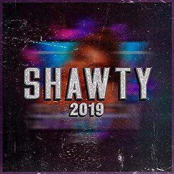 Shawty 2019