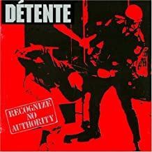 Recognize No Authority by Detente