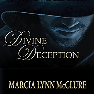 Divine Deception                   By:                                                                                                                                 Marcia Lynn McClure                               Narrated by:                                                                                                                                 Marcia Lynn McClure                      Length: 4 hrs and 20 mins     13 ratings     Overall 4.7