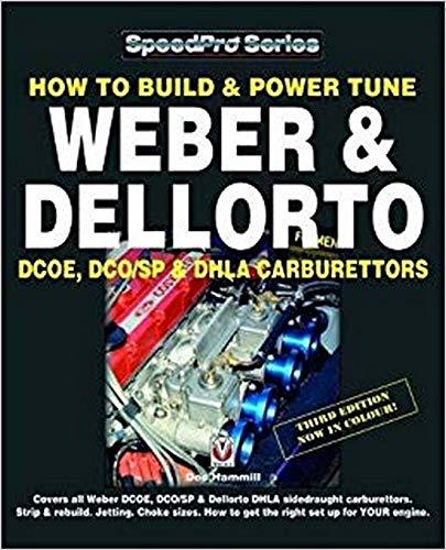 Hammill, D: How To Build & Power Tune Weber & Dellorto DCOE, (SpeedPro)