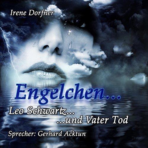 Engelchen: Leo Schwartz... und Vater Tod (Leo Schwartz 18) Titelbild