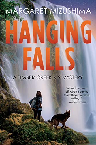 Hanging Falls: A Timber Creek K-9 Mystery
