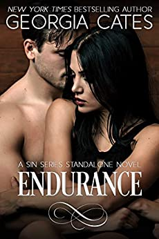 Endurance: A Sin Series Standalone Novel (The Sin Trilogy Book 4) by [Georgia Cates]