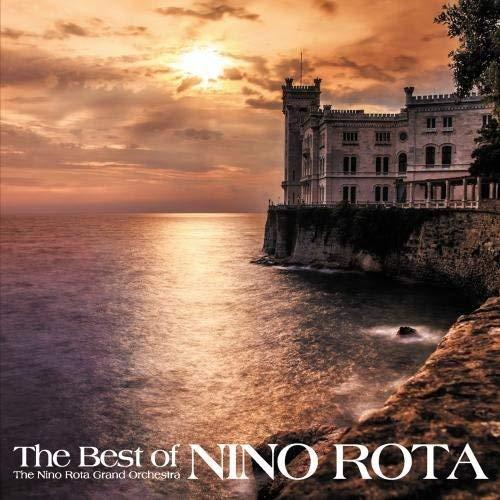 ロミオとジュリエット~ベスト・オブ・ニーノ・ロータ - ニーノ・ロータ・グランド・オーケストラ