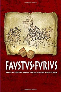 FAVSTVS·FVRIVS: Table-top chariot racing for the historical dilettante