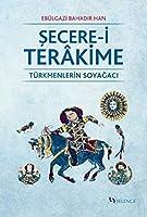 Secere-i Terâkime / Türkmenlerin Soyagaci
