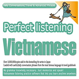 『Perfect Listening Vietnamese; Daily Conversations, Travel & Advanced Phrases』のカバーアート
