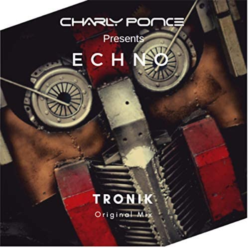 Charly Ponce Presents Echo