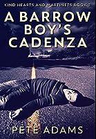 A Barrow Boy's Cadenza: Premium Large Print Hardcover Edition