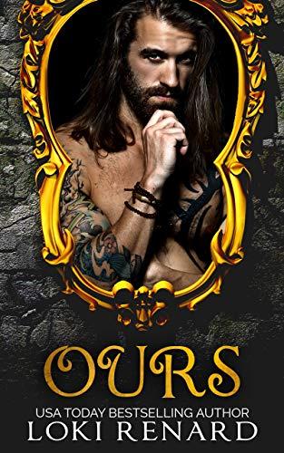 Ours: A Dark Romance (Possessive Gods Book 1)