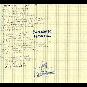 Just Say So