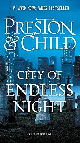 City of Endless Night (Pendergast Book 17)