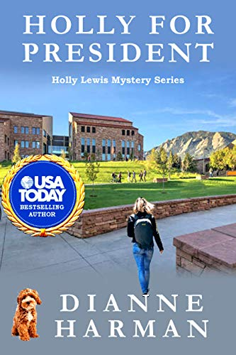 Holly for President: a Holly Lewis Mystery (The Holly Lewis Mystery Series Book 9)