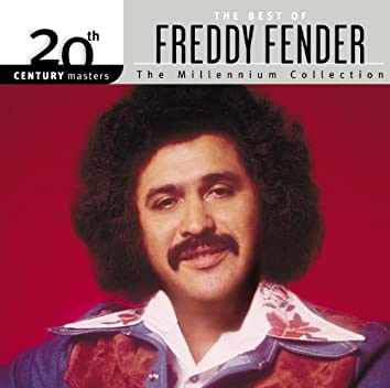 20th Century Masters: The Millennium Collection: Best Of Freddy Fender