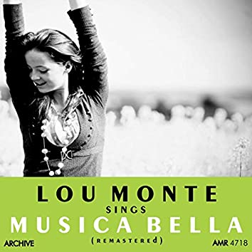 Lou Monte Sings Musica Bella (Remastered)