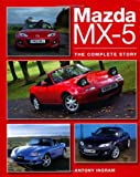 Mazda MX-5: The Complete Story