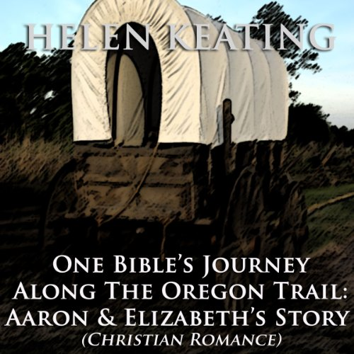 One Bible's Journey Along the Oregon Trail audiobook cover art