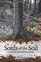 Souls of the Soil (American Waldron Book Series)