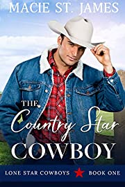 The Country Star Cowboy: A Clean, Small-Town Western Romance (Lone Star Cowboys Book 1)