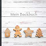 Mein Backbuch: blanko Rezeptbuch zum Selberschreiben • Platz für 100