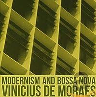 MODERNISM AND BOSSA NOVA