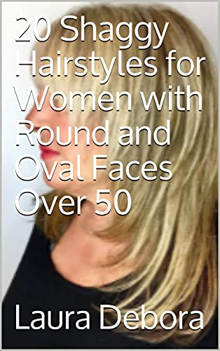 20 Shaggy Hairstyles for Women with Round and Oval Faces Over 50