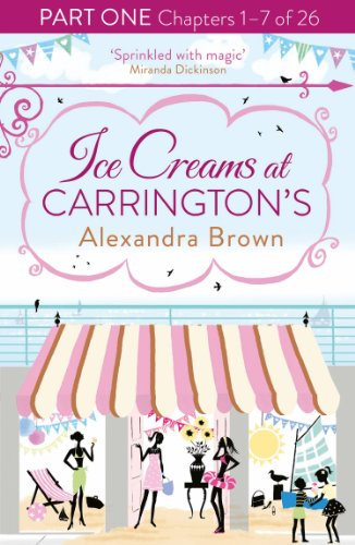 Ice Creams at Carrington's: Part One, Chapters 1–7 of 26 (English Edition)